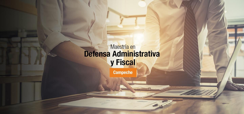 Maestría en Defensa Administrativa y Fiscal_campeche_banner preview